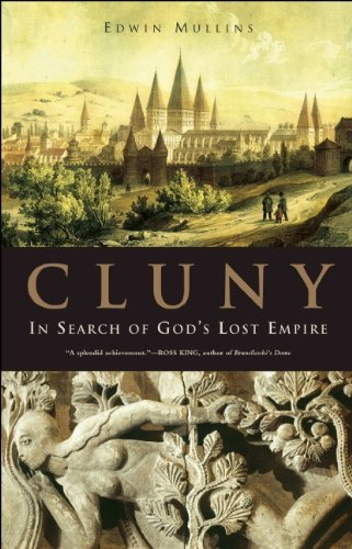 Edwin Mullins Cluny In Search Of God's Lost Empire