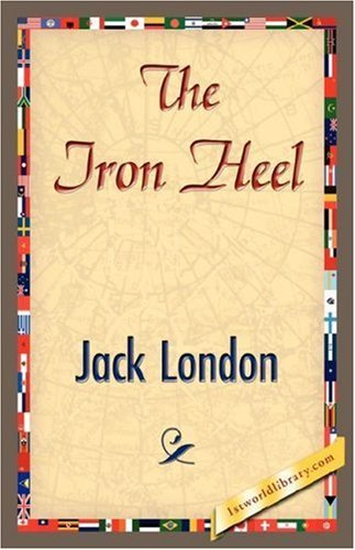 Jack London The Iron Heel