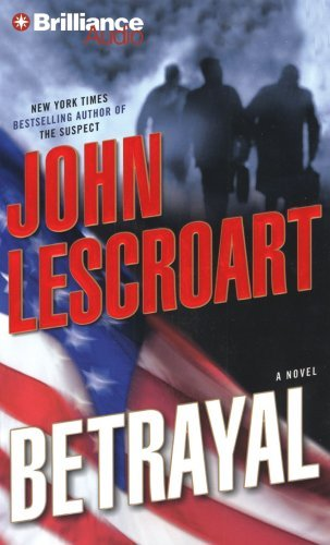 John Lescroart Betrayal Abridged