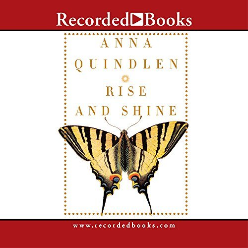 Anna Quindlen Rise And Shine