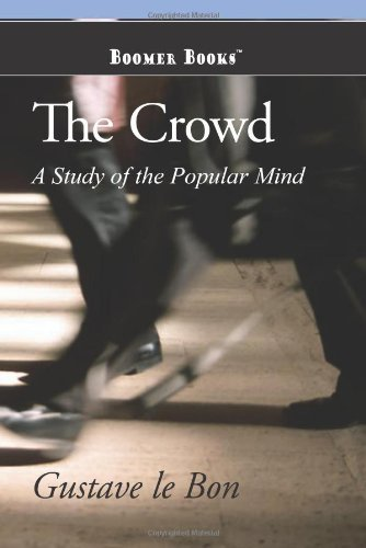 Gustave Le Bon The Crowd