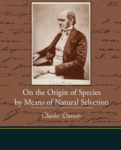 Charles Darwin On The Origin Of Species By Means Of Natural Selec