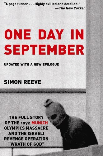 Simon Reeve One Day In September The Full Story Of The 1972 Munich Olympics Massac