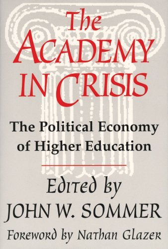 Arthur Asa Berger The Academy In Crisis Political Economy Of Higher Education 0002 Edition;