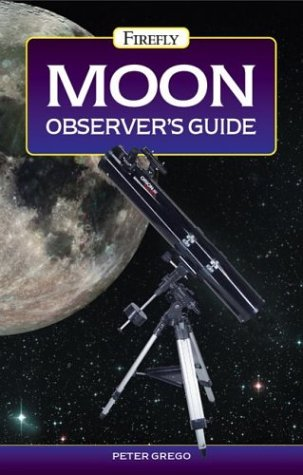 Peter Grego Moon Observer's Guide