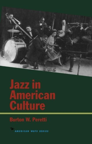 Burton W. Peretti Jazz In American Culture