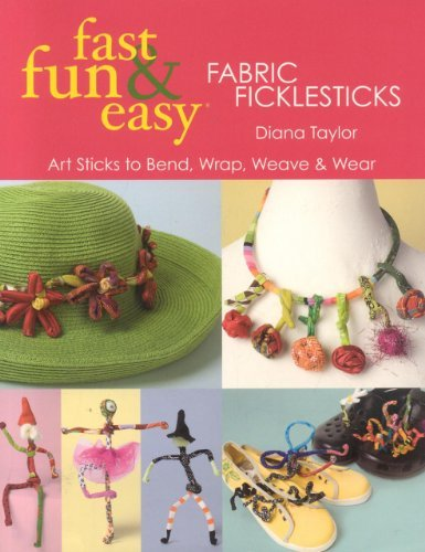Diana Taylor Fast Fun & Easy(r) Fabric Ficklesticks Print On