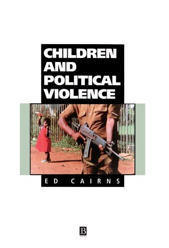 Ed Cairns Children And Political Violence