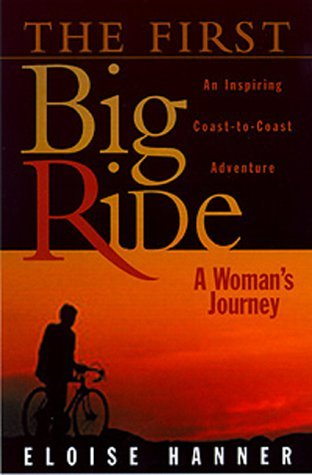 Eloise Hanner First Big Ride A Woman's Journey