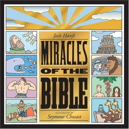 Josh Hanft Miracles Of The Bible