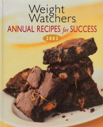 Weight Watchers Weight Watchers Annual Recipes For Success 2003