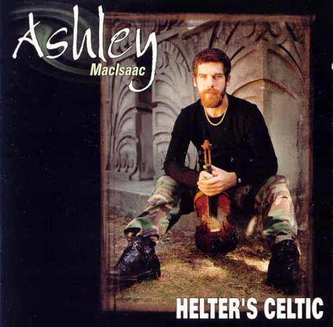 Ashley Macisaac Helter's Celtic