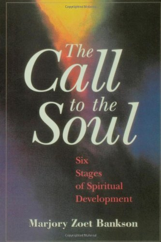 Marjory Zoet Bankson Call To The Soul The