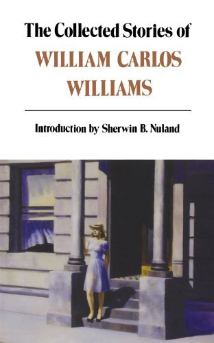 William Carlos Williams Collected Stories Of William Carlos Williams