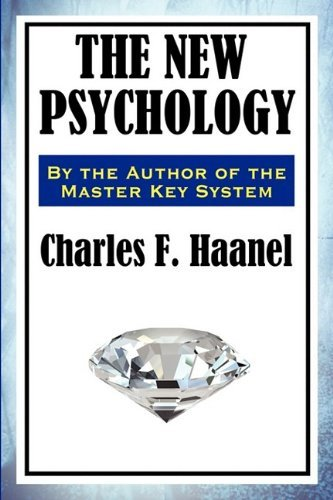 Charles F. Haanel The New Psychology