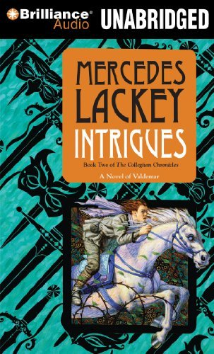 Mercedes Lackey Intrigues The Collegium Chronicles