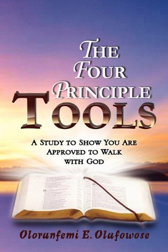 Olorunfemi E. Olufowose The Four Principle Tools