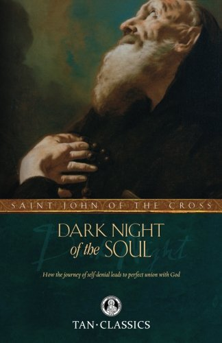 Saint John Of The Cross Dark Night Of The Soul
