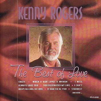 Kenny Rogers Best Of Love