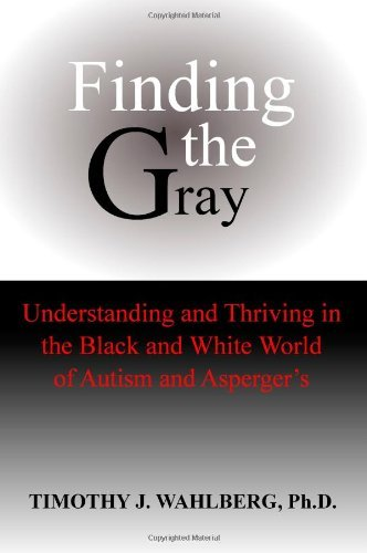 Timothy J. Wahlberg Finding The Gray