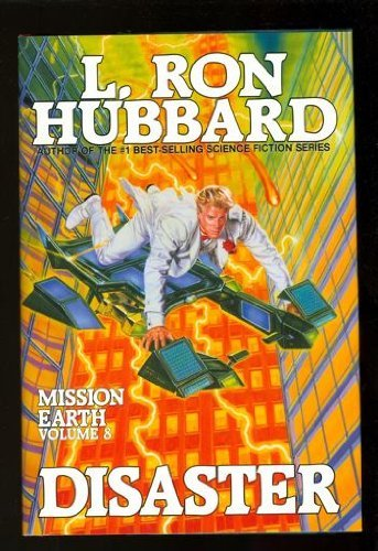 L. Ron Hubbard Disaster