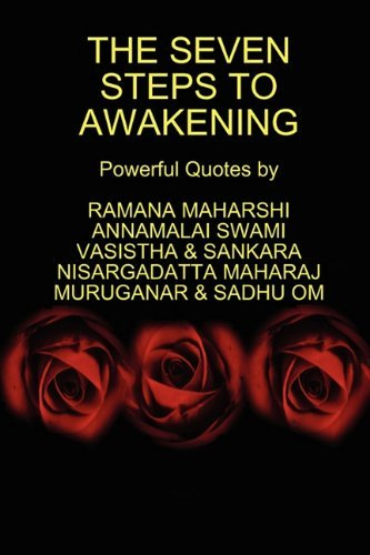 Ramana Maharshi The Seven Steps To Awakening