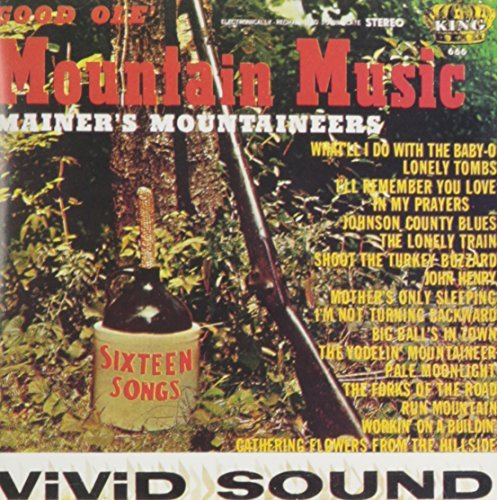 Mainer's J E Mountai Good Ole Mountain Music