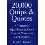 Evan Esar 20 000 Quips & Quotes Treasurey Of Witty Remarks Comic Proverbs