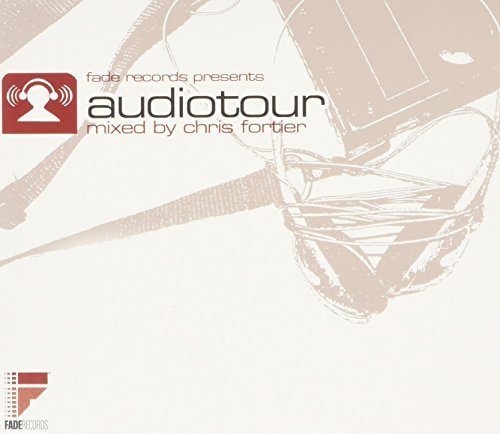 Audiotour Mixed By Chris Forti Audiotour Mixed By Chris Forti
