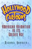 Michael Barrier Hollywood Cartoons American Animation In Its Golden Age
