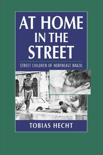 Tobias Hecht At Home In The Street Street Children Of Northeast Brazil