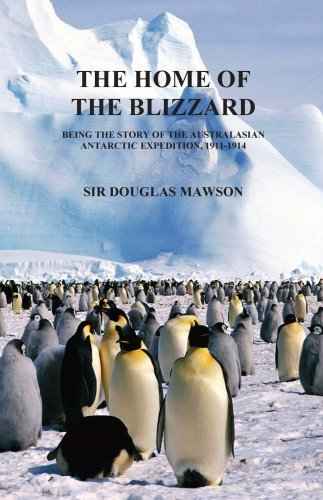 Douglas Mawson The Home Of The Blizzard