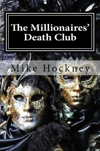 Mike Hockney The Millionaires' Death Club