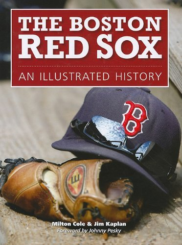 Milton Cole Boston Red Sox The An Illustrated History