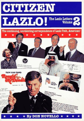 Don Novello Citizen Lazlo! The Lazlo Letters Vol. 2