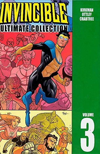 Robert Kirkman Invincible Vol. 3 The Ultimate Collection