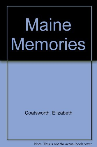 Elizabeth Jane Coatsworth Maine Memories