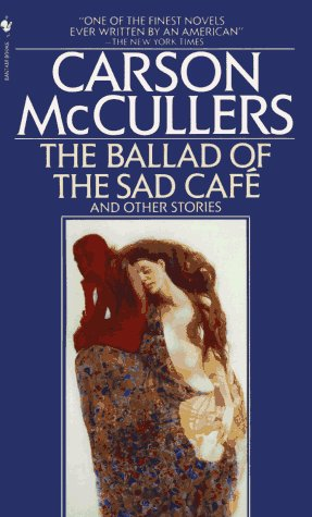 Carson Mccullers Ballad Of The Sad Cafe