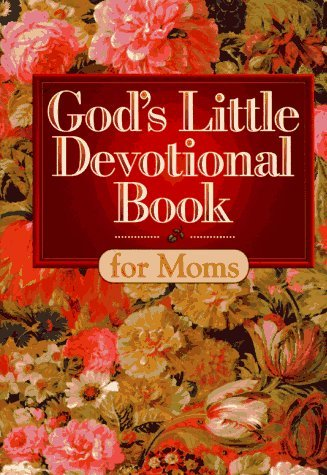 Honor Books God's Little Devotional Book For Moms
