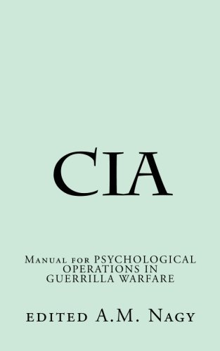 A. M. Nagy Cia Manual For Psychological Operations In Guerrilla