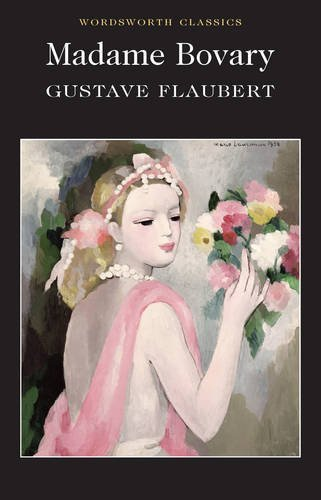 Gustave Flaubert Madame Bovary Revised