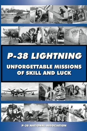 Steve Blake P 38 Lightning Unforgettable Missions Of Skill And