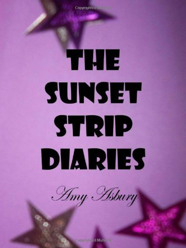 Amy Asbury The Sunset Strip Diaries