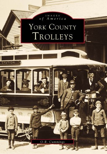 O. R. Cummings York County Trolleys