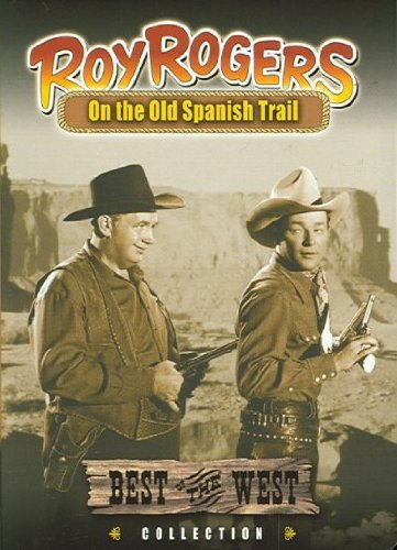 On The Old Spanish Trail Rogers Guizar