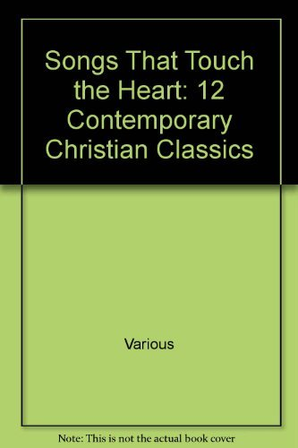 Lillenas Publishing Songs That Touch The Heart 12 Contemporary Christian Classics