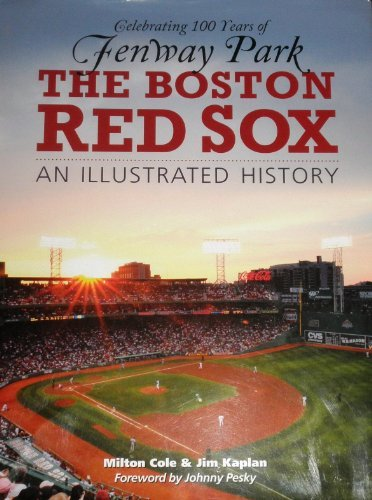 Milton Cole Boston Red Sox An Illustrated History