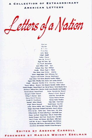 Editor With A Foreword By Marian Wright Ed Andrew Letters Of A Nation A Collection Of Extraordinary
