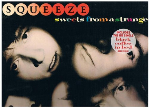 Squeeze Sweets From A Stranger Lp