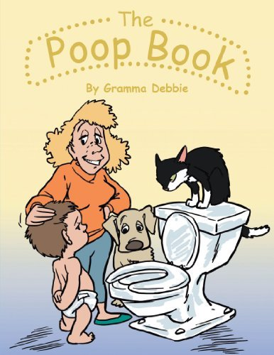 Gramma Debbie The Poop Book